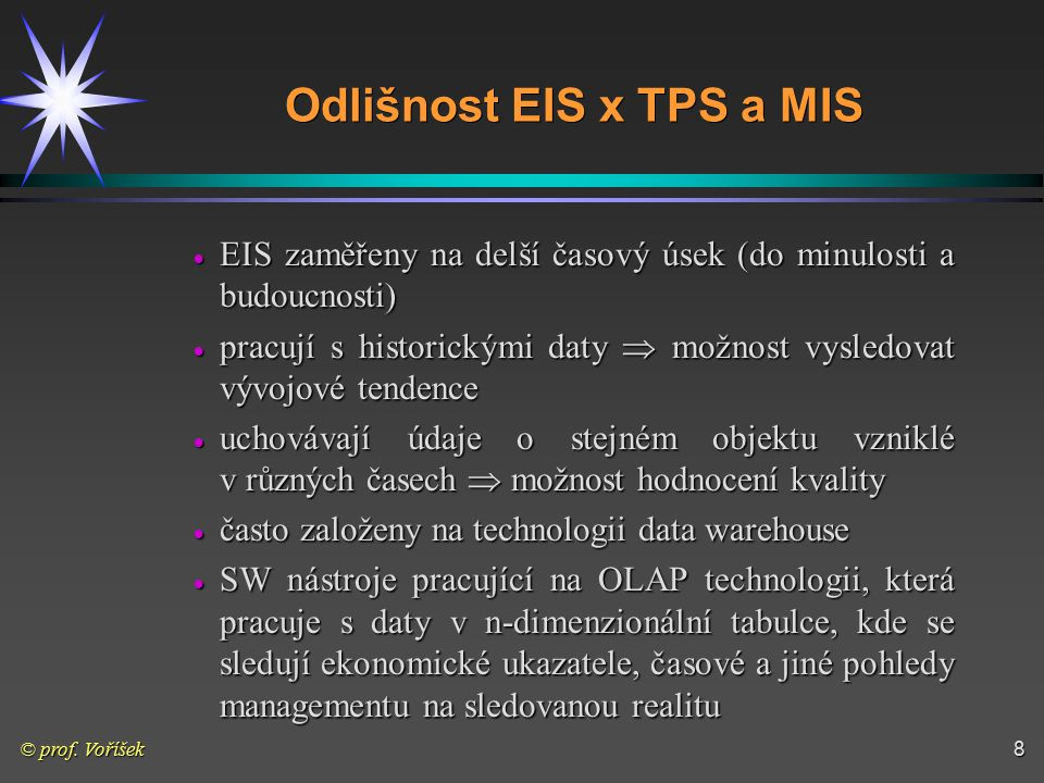 Odlišnost EIS x TPS a MIS