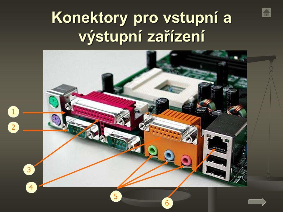 Konektory pro vstupní a výstupní zařízení