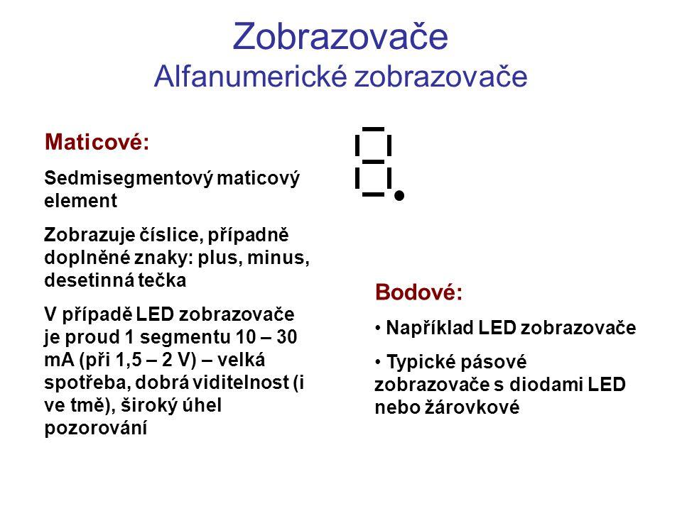 Zobrazovače Alfanumerické zobrazovače