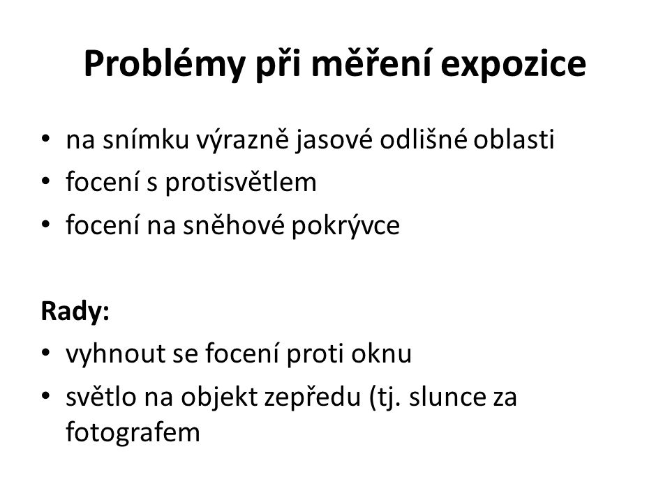 Problémy při měření expozice