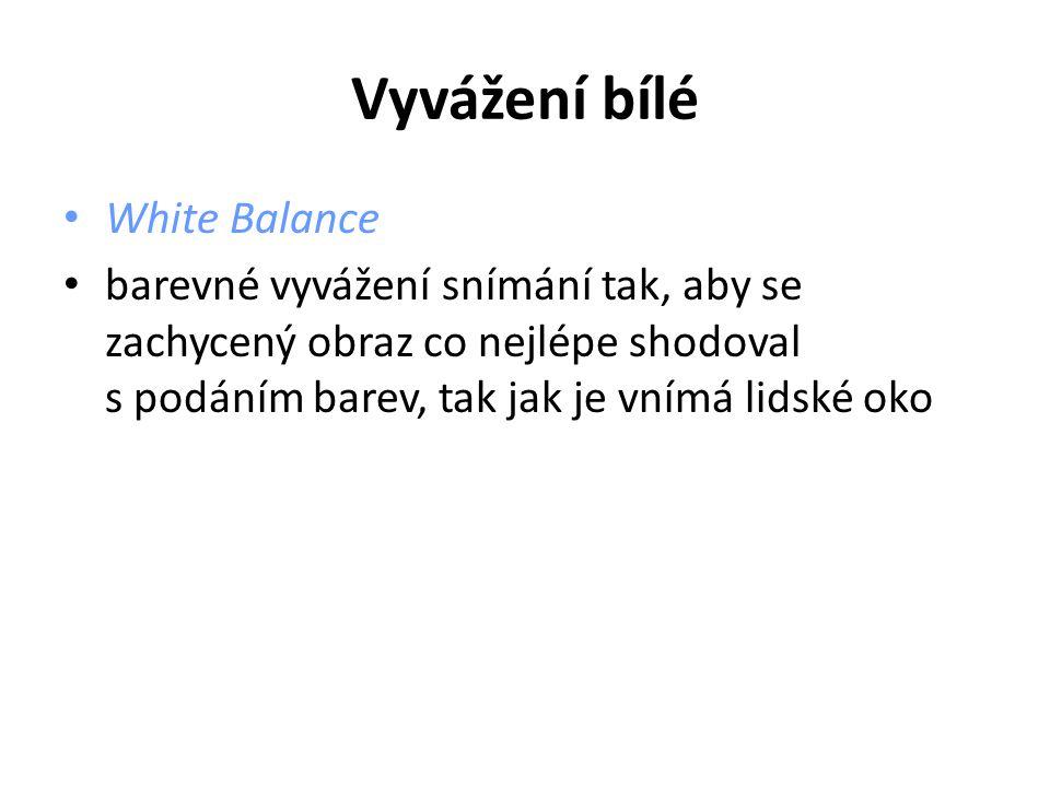 Vyvážení bílé White Balance