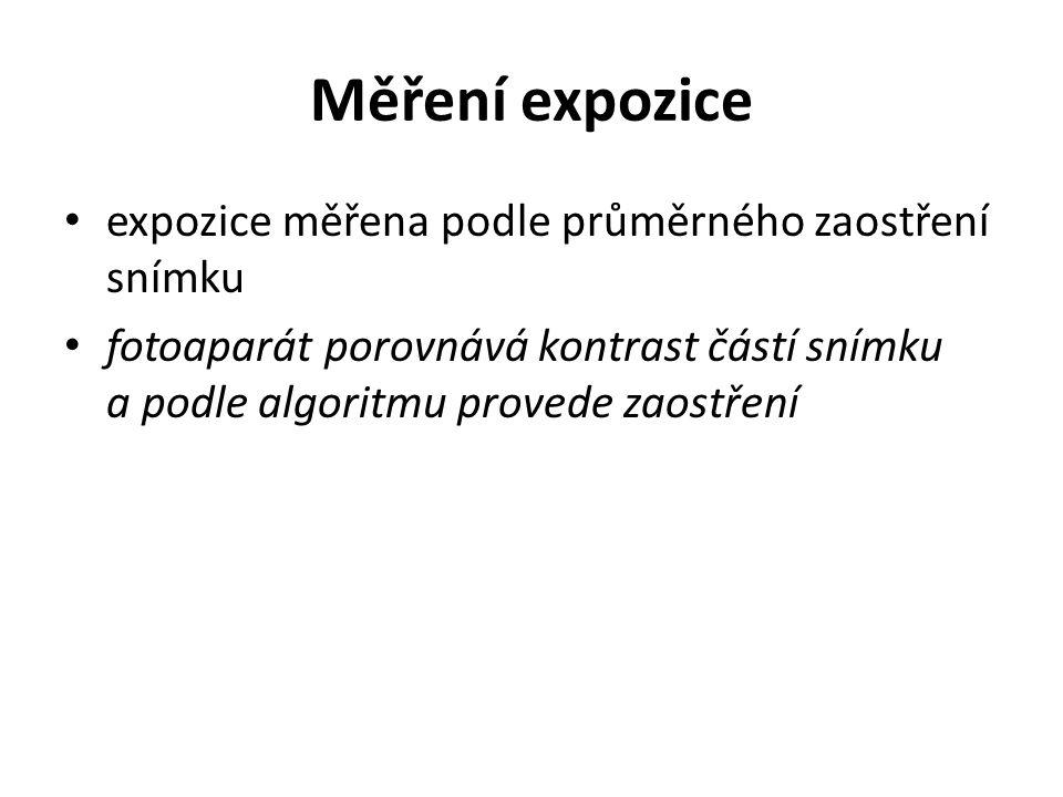 Měření expozice expozice měřena podle průměrného zaostření snímku