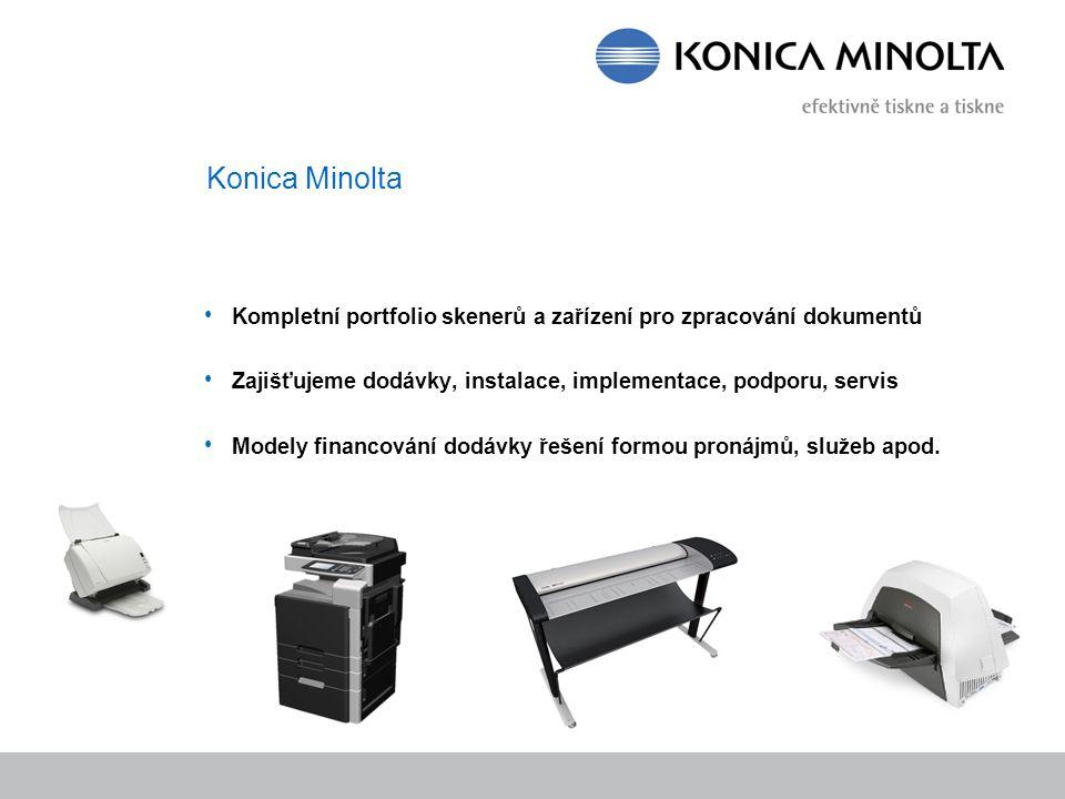Konica Minolta Kompletní portfolio skenerů a zařízení pro zpracování dokumentů. Zajišťujeme dodávky, instalace, implementace, podporu, servis.