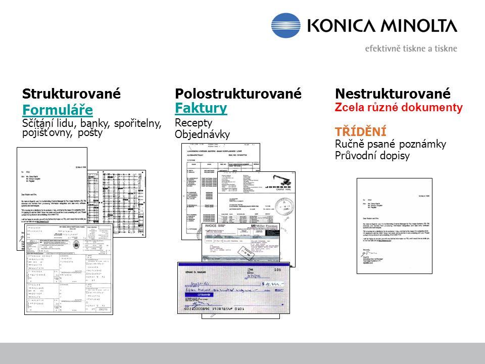 Strukturované Formuláře Polostrukturované Faktury Nestrukturované