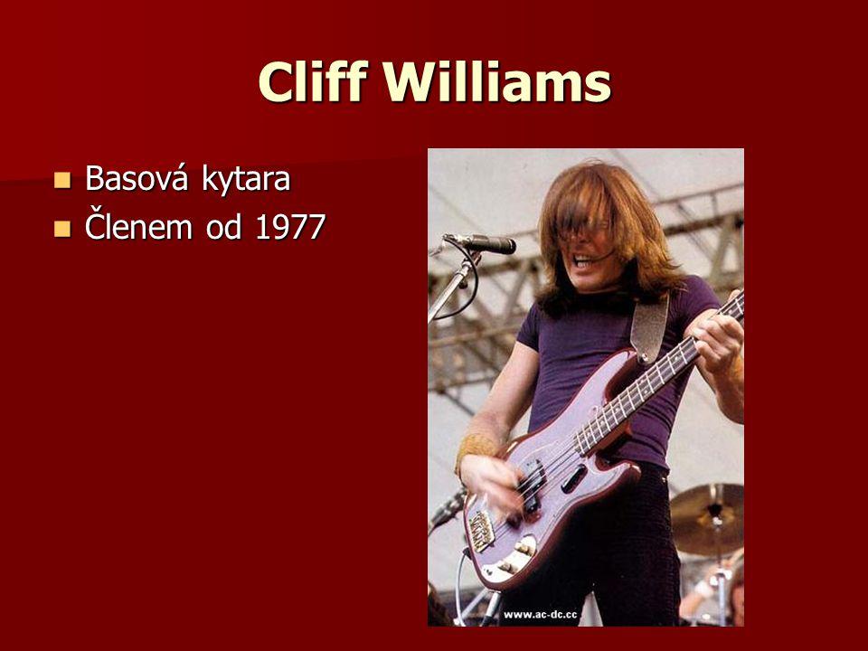 Cliff Williams Basová kytara Členem od 1977