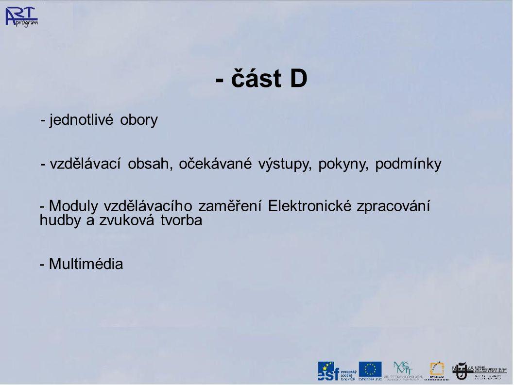 - část D - jednotlivé obory