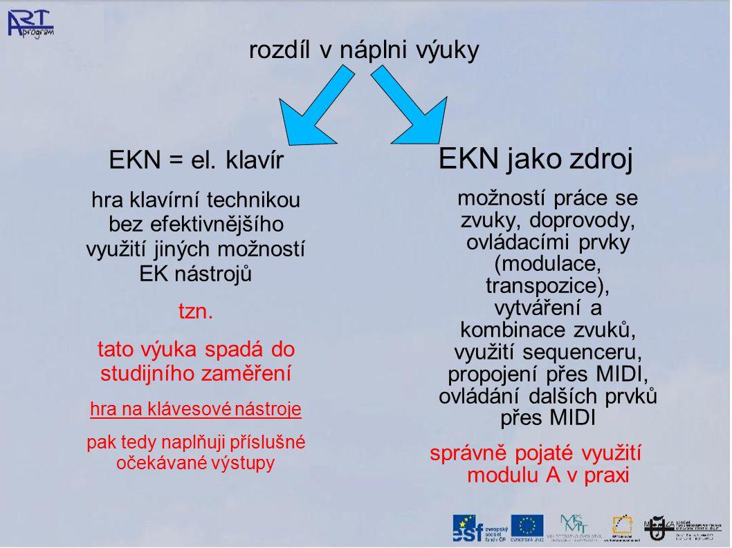 EKN jako zdroj rozdíl v náplni výuky EKN = el. klavír