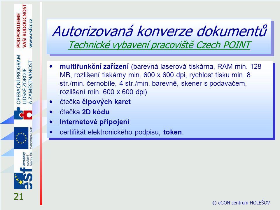 Autorizovaná konverze dokumentů Technické vybavení pracoviště Czech POINT