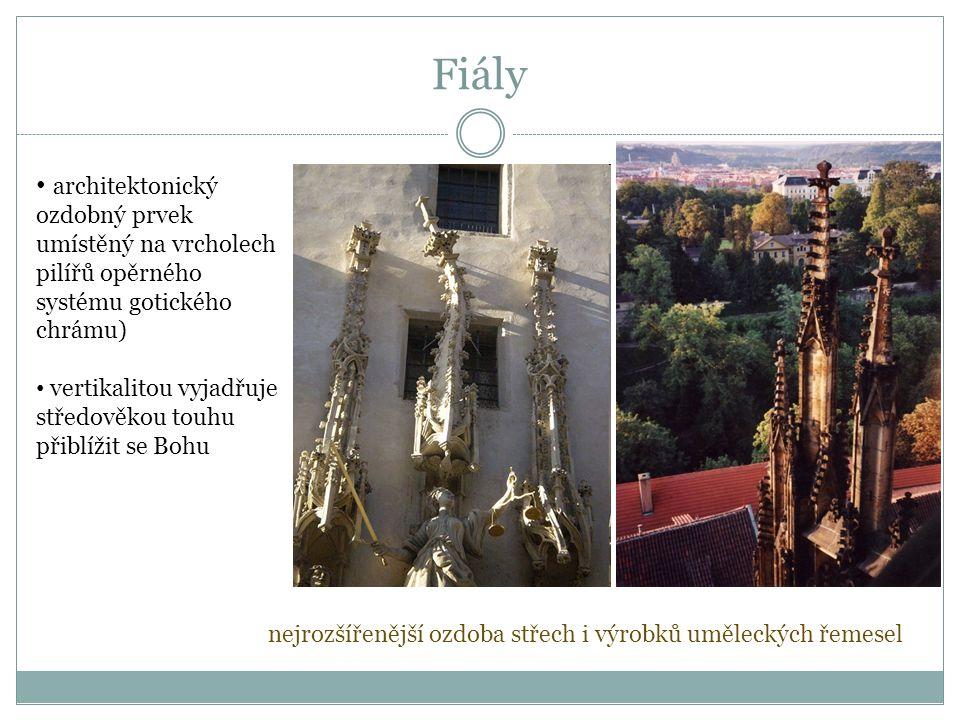 Fiály architektonický ozdobný prvek umístěný na vrcholech pilířů opěrného systému gotického chrámu)