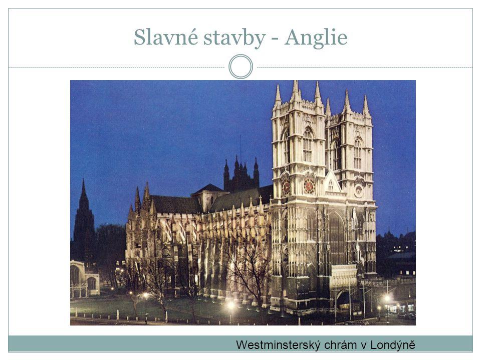 Slavné stavby - Anglie Westminsterský chrám v Londýně