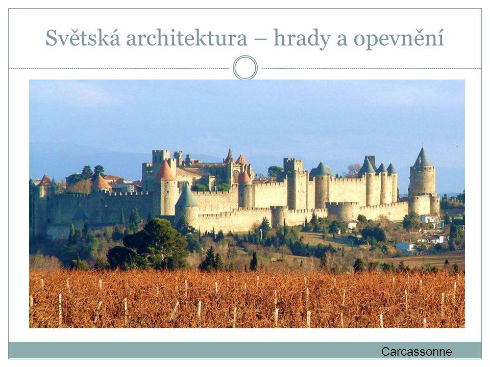 Světská architektura – hrady a opevnění
