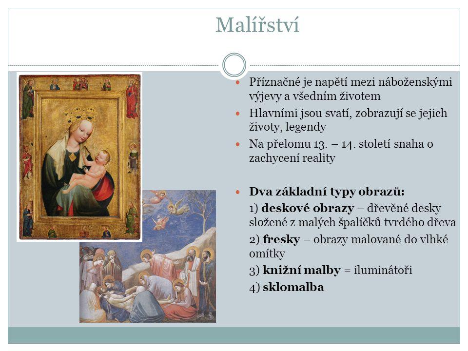 Malířství Příznačné je napětí mezi náboženskými výjevy a všedním životem. Hlavními jsou svatí, zobrazují se jejich životy, legendy.