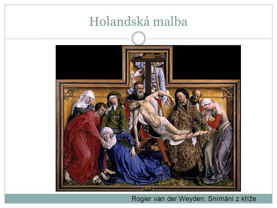 Holandská malba Rogier van der Weyden: Snímání z kříže
