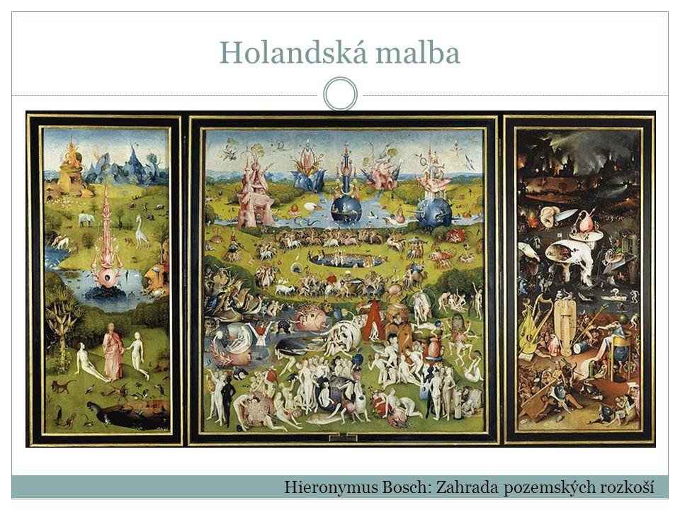 Holandská malba Hieronymus Bosch: Zahrada pozemských rozkoší