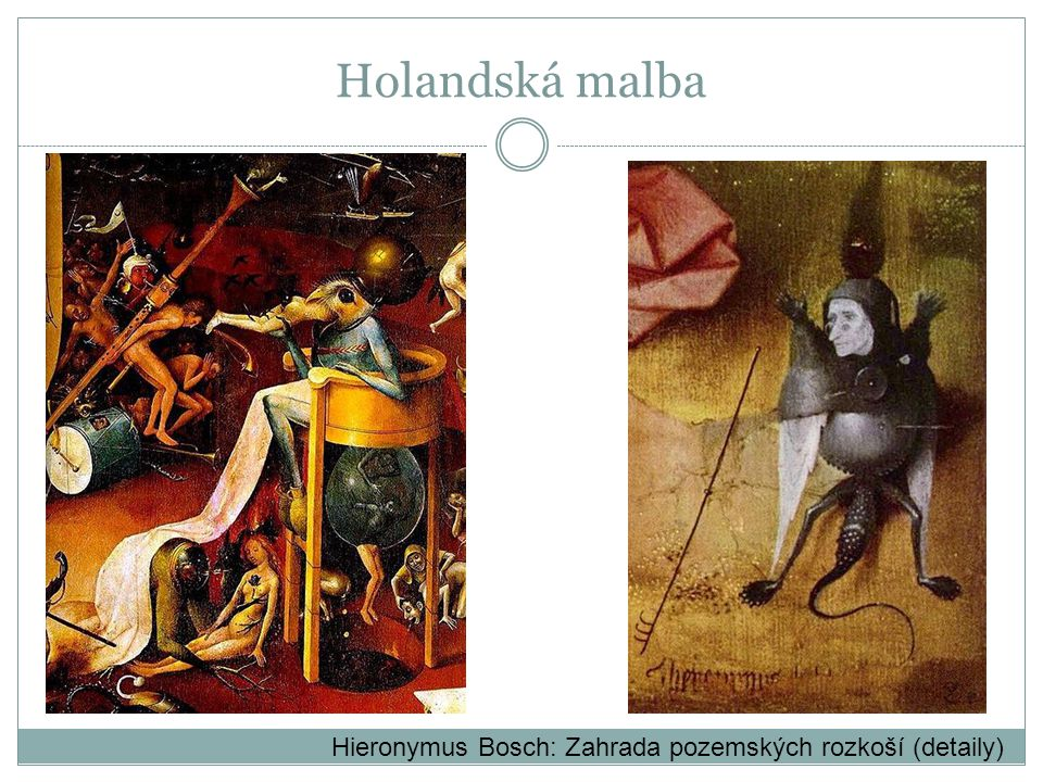 Holandská malba Hieronymus Bosch: Zahrada pozemských rozkoší (detaily)