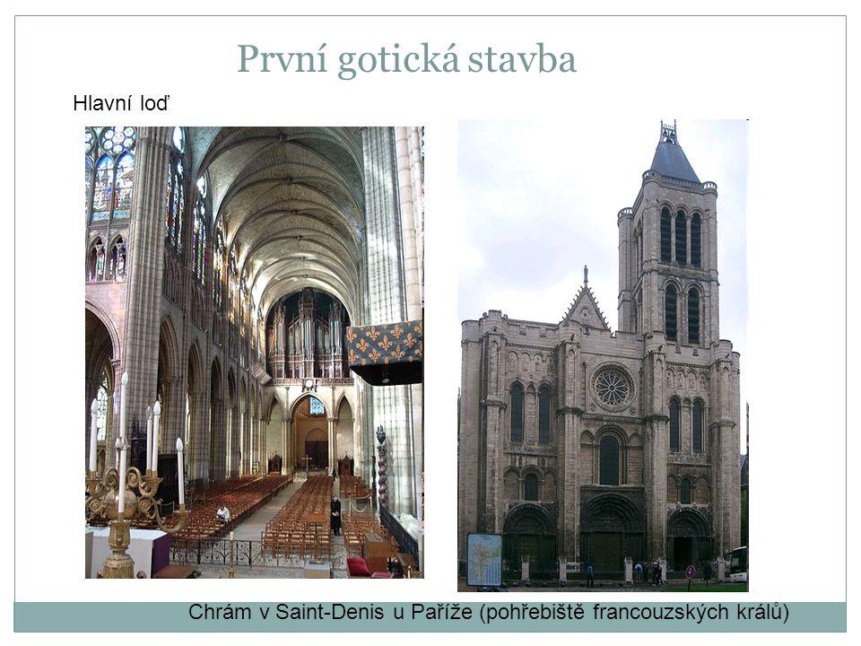 První gotická stavba Hlavní loď