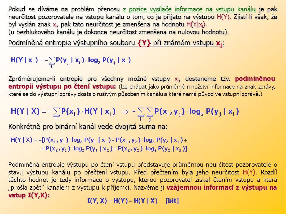 Konkrétně pro binární kanál vede dvojitá suma na: