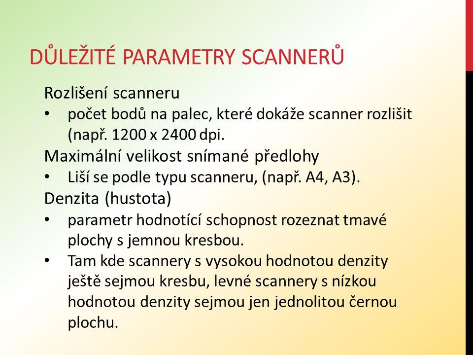 Důležité parametry scannerů