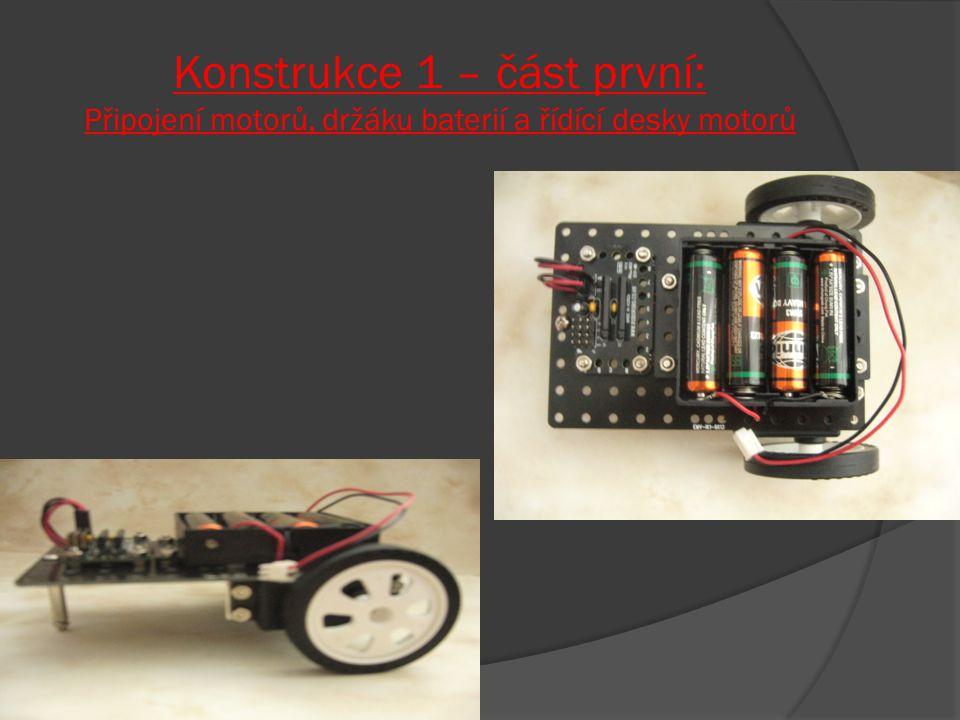 Konstrukce 1 – část první: Připojení motorů, držáku baterií a řídící desky motorů