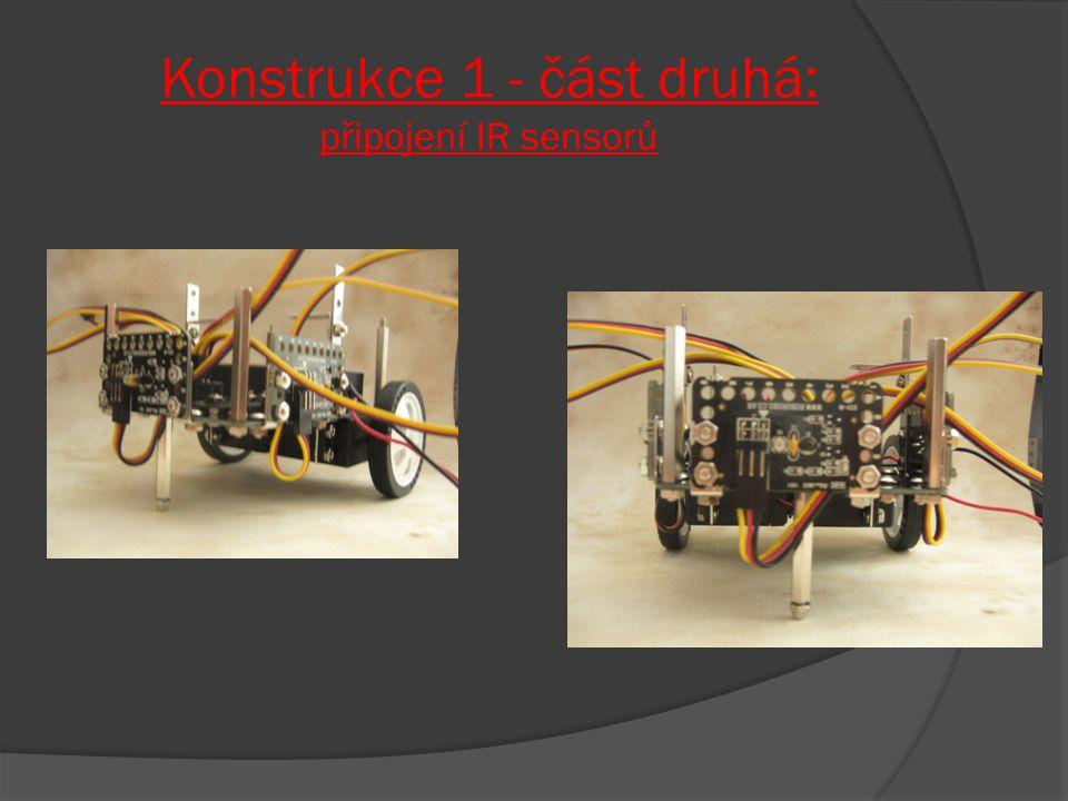 Konstrukce 1 - část druhá: připojení IR sensorů
