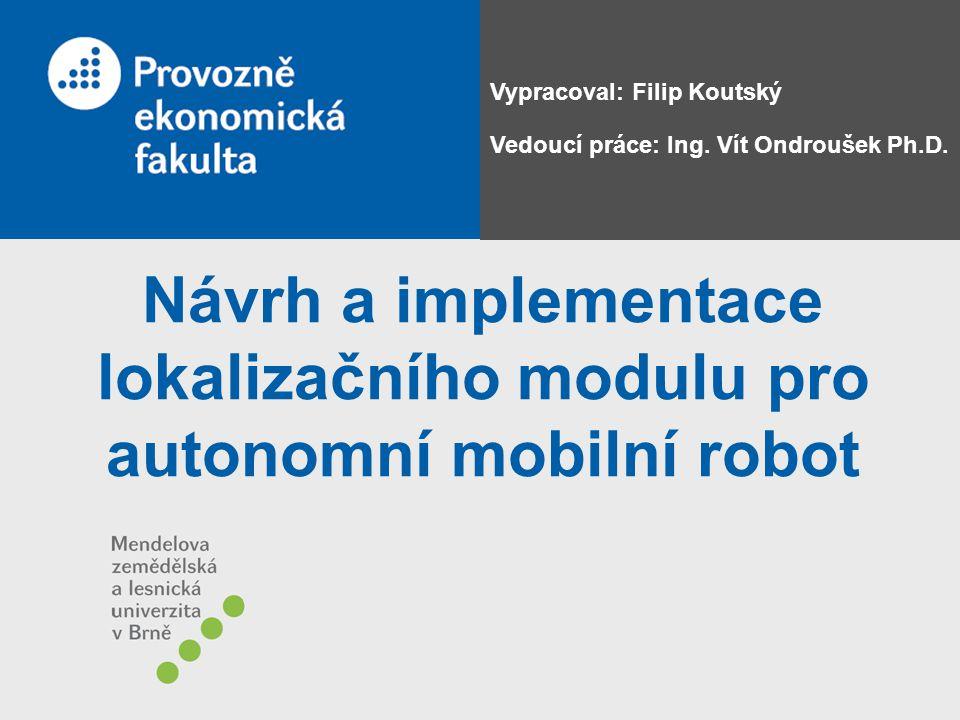 Návrh a implementace lokalizačního modulu pro autonomní mobilní robot