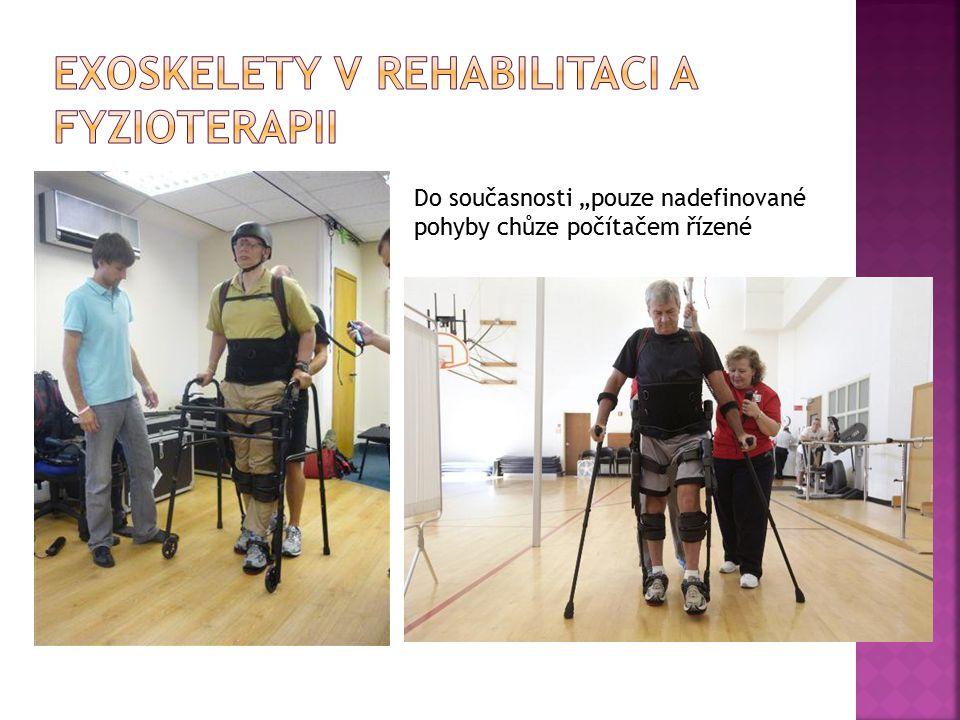 Exoskelety v rehabilitaci a fyzioterapii