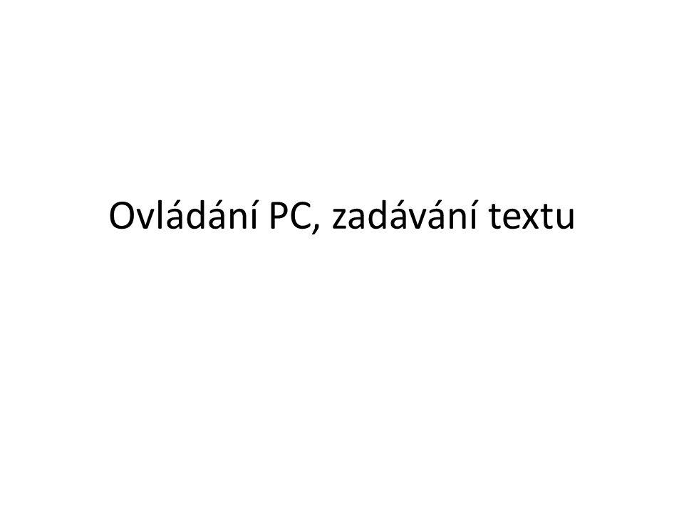 Ovládání PC, zadávání textu