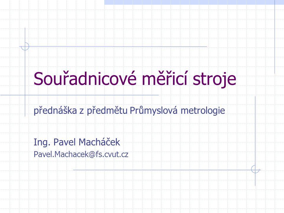 Souřadnicové měřicí stroje