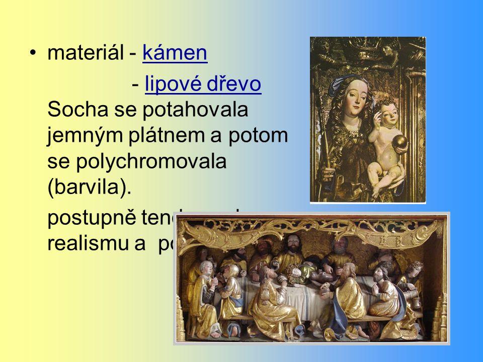 materiál - kámen - lipové dřevo Socha se potahovala jemným plátnem a potom se polychromovala (barvila).