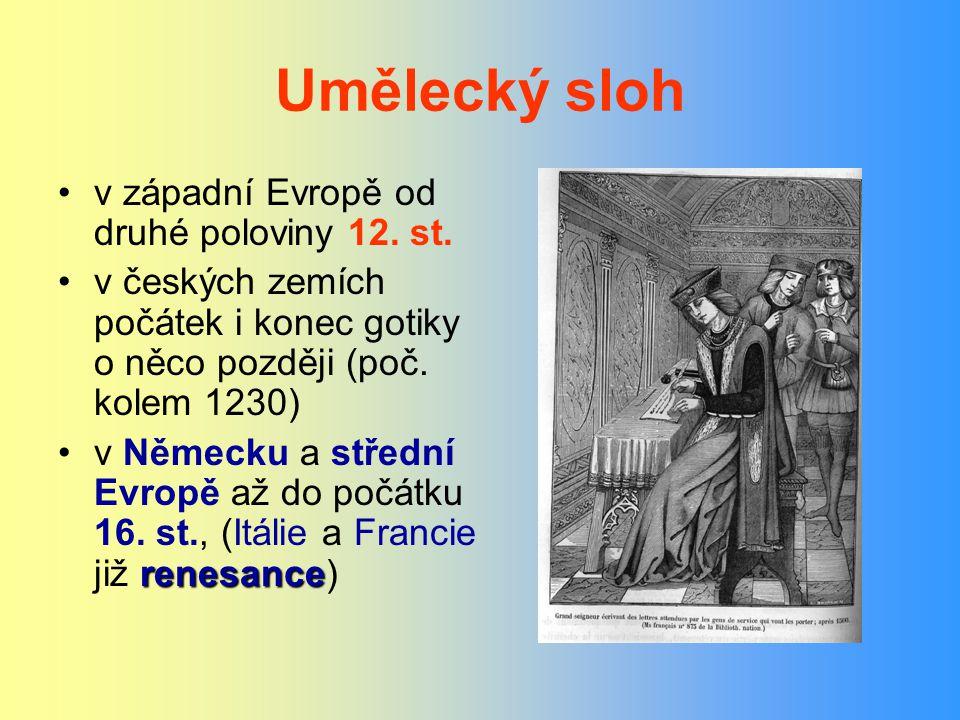 Umělecký sloh v západní Evropě od druhé poloviny 12. st.
