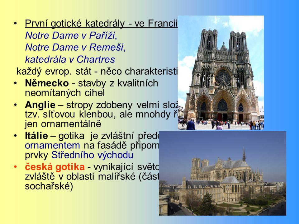 První gotické katedrály - ve Francii: