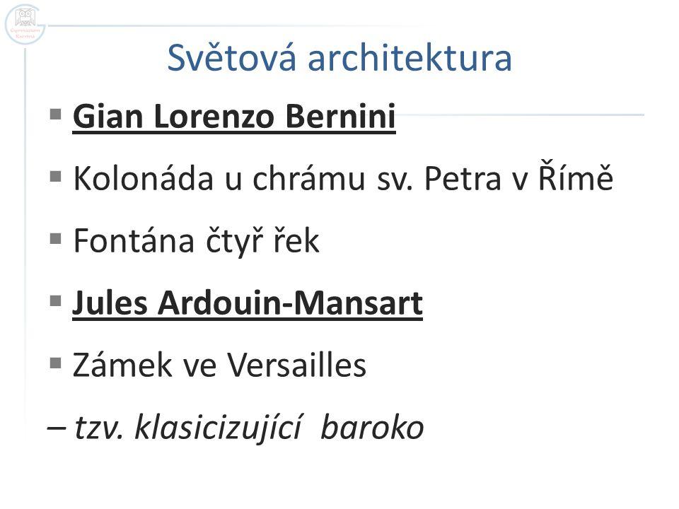 Světová architektura Gian Lorenzo Bernini