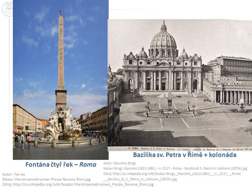 Bazilika sv. Petra v Římě + kolonáda Fontána čtyř řek – Roma