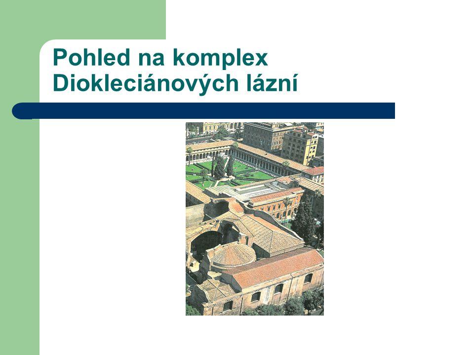 Pohled na komplex Diokleciánových lázní