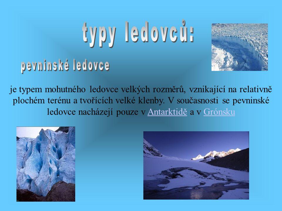 typy ledovců: pevninské ledovce.