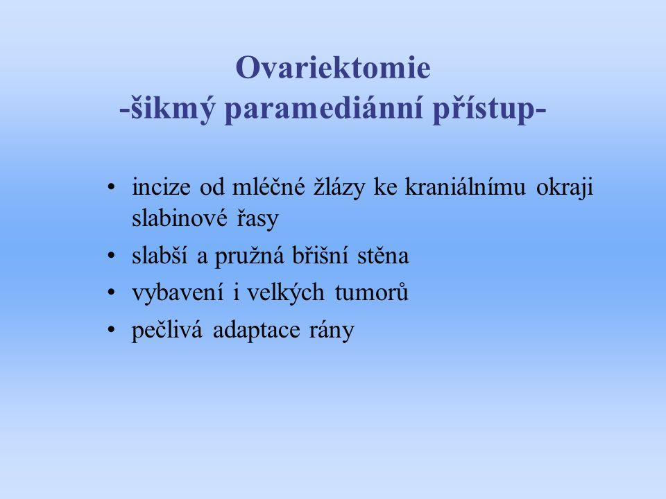 Ovariektomie -šikmý paramediánní přístup-