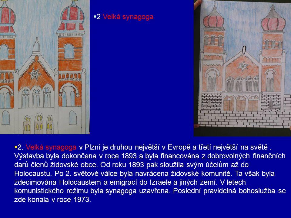 2 Velká synagoga