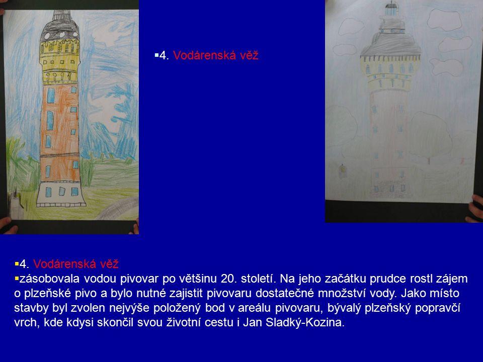 4. Vodárenská věž 4. Vodárenská věž.