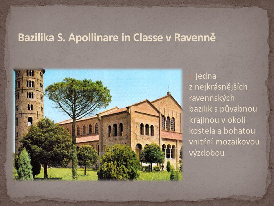 Bazilika S. Apollinare in Classe v Ravenně