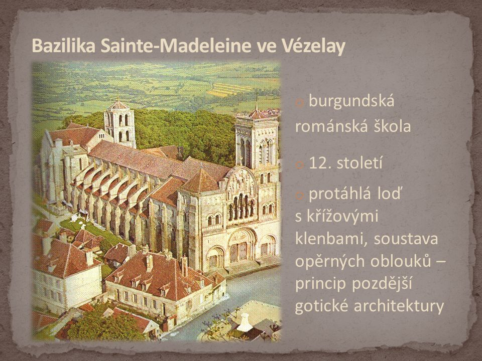 Bazilika Sainte-Madeleine ve Vézelay