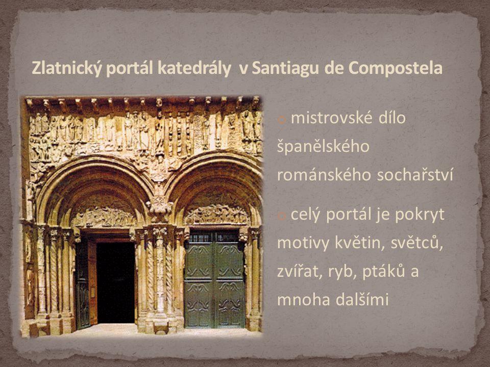 Zlatnický portál katedrály v Santiagu de Compostela