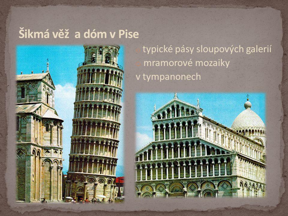 Šikmá věž a dóm v Pise mramorové mozaiky v tympanonech