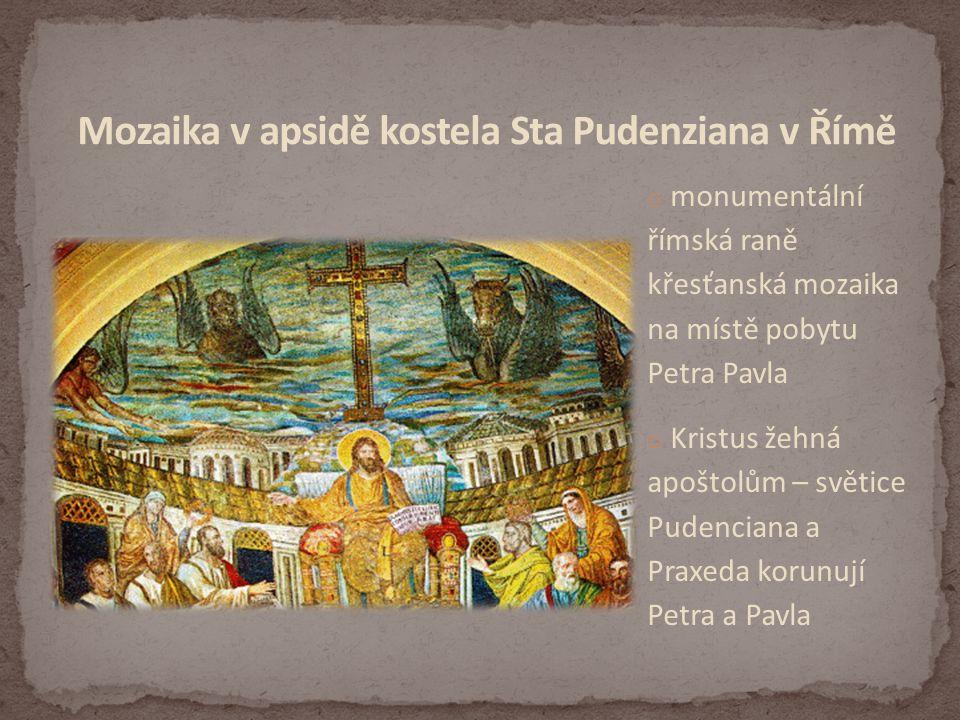 Mozaika v apsidě kostela Sta Pudenziana v Římě