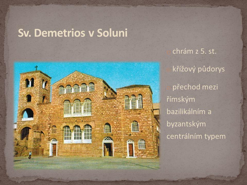 Sv. Demetrios v Soluni chrám z 5. st. křížový půdorys