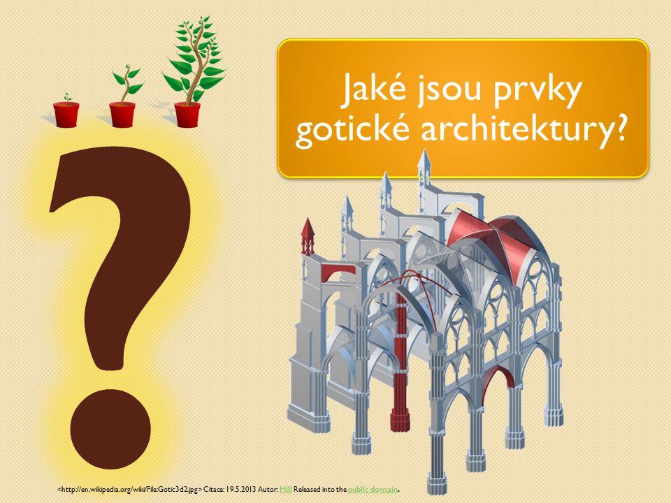 Jaké jsou prvky gotické architektury