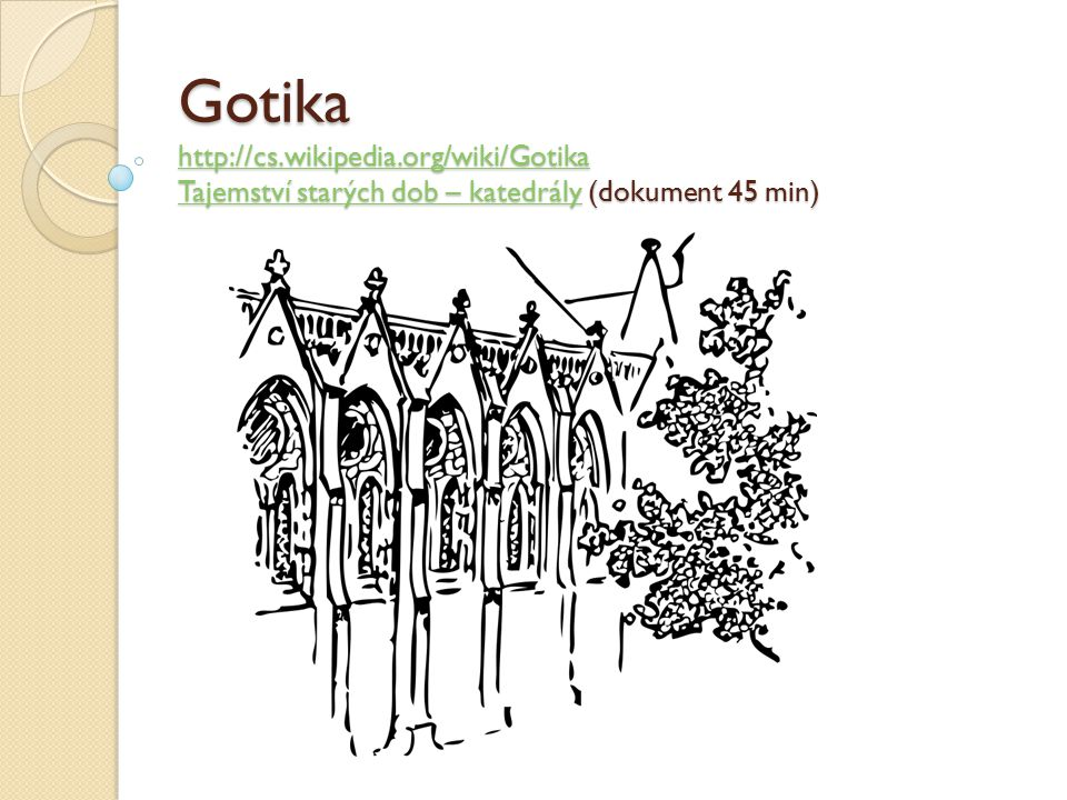 Gotika http://cs. wikipedia