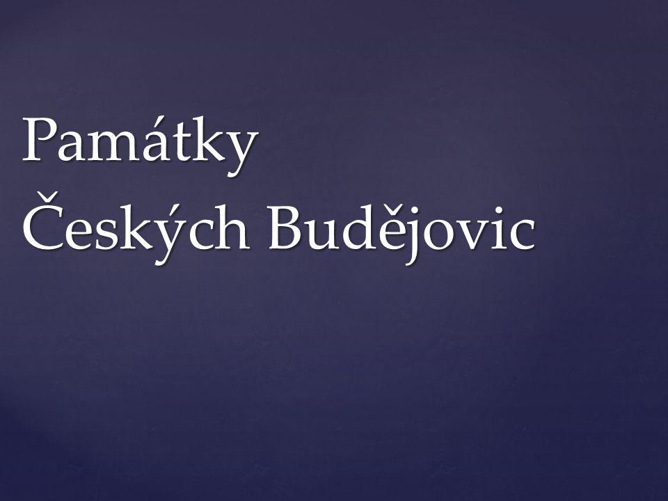 Památky Českých Budějovic