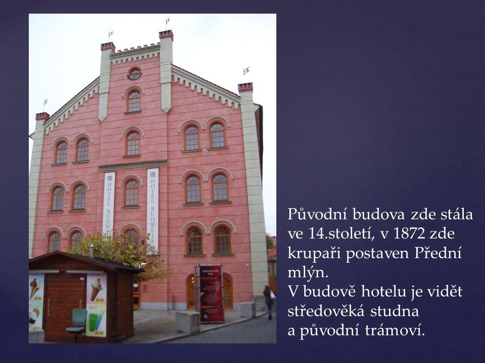 Původní budova zde stála ve 14