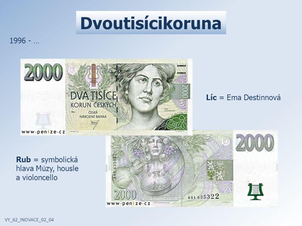 Dvoutisícikoruna 1996 - … Líc = Ema Destinnová