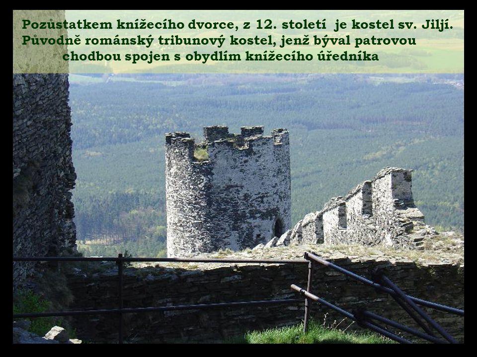 Pozůstatkem knížecího dvorce, z 12. století je kostel sv. Jiljí.